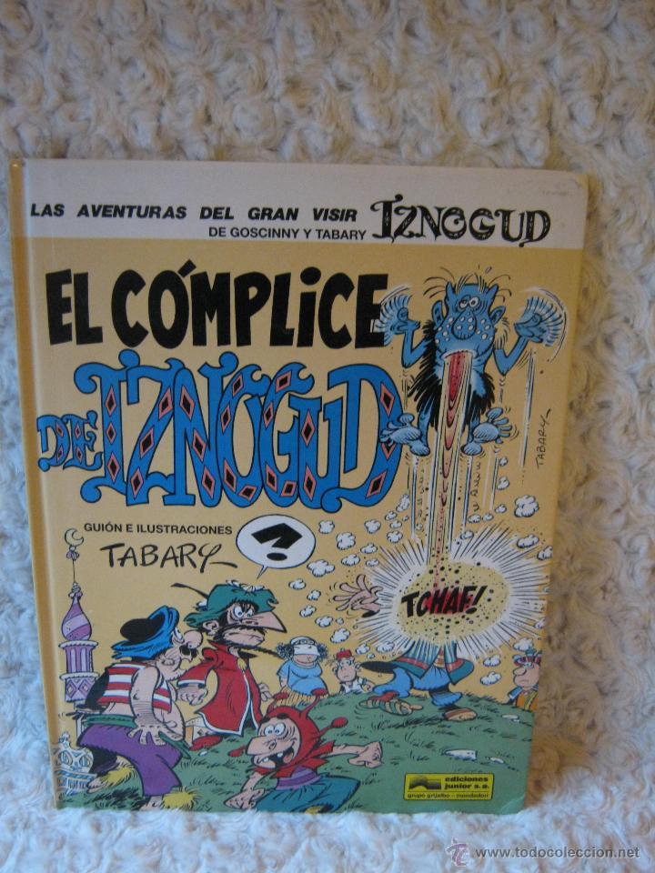 LAS AVENTURAS DEL GRAN VISIR IZNOGUD N 13 - EL COMPLICE DE DE IZNOGUD (Tebeos y Comics - Grijalbo - Iznogoud)