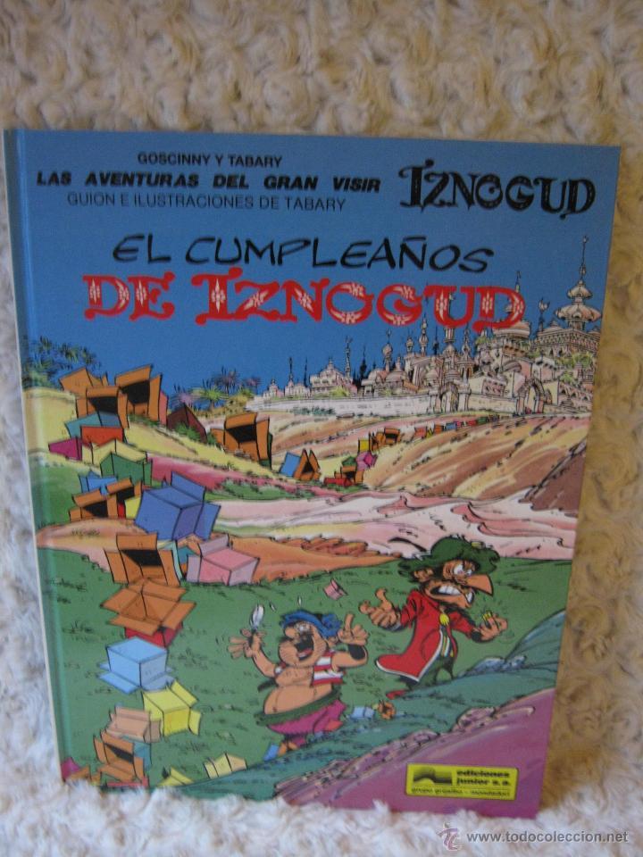 LAS AVENTURAS DEL GRAN VISIR IZNOGUD N 16 - EL CUMPLEAÑOS DE IZNOGUD (Tebeos y Comics - Grijalbo - Iznogoud)