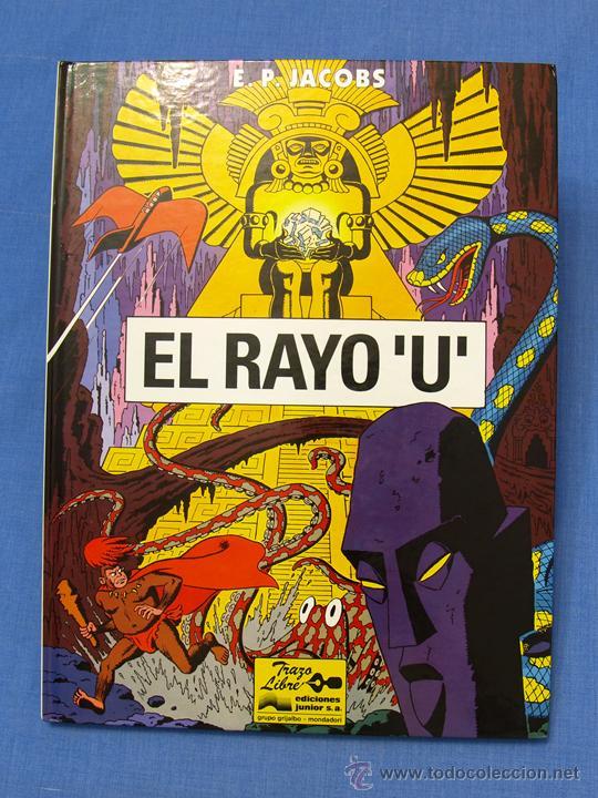 EL RAYO 'U'. EDGAR (E.) P. JACOBS. TRAZO LIBRE, EDS. JUNIOR, GRIJALBO MONDADORI, 1991. ÁLBUM, CÓMIC (Tebeos y Comics - Grijalbo - Otros)