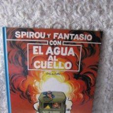 Cómics: SPIROU Y FANTASIO - CON EL AGUA AL CUELLO N. 26. Lote 95376034