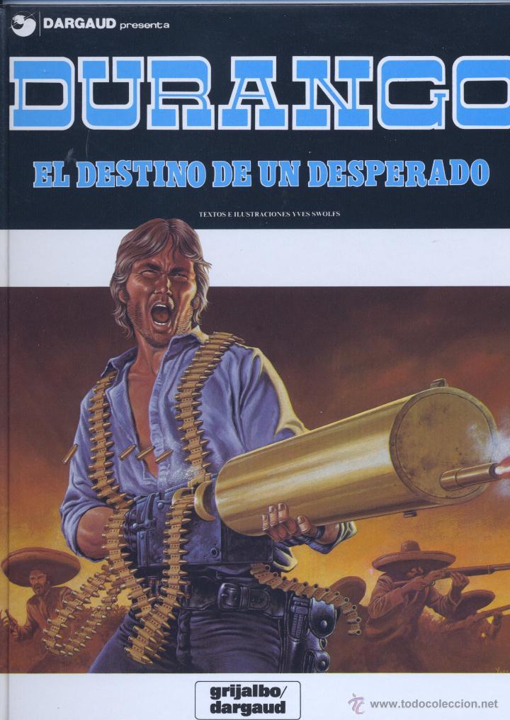 DURANGO Nº6. GRIJALBO/DARGAUD, 1990 (Tebeos y Comics - Grijalbo - Durango)