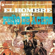 Cómics: TENIENTE BLUEBERRY / EL HOMBRE DEL PUÑO DE ACERO - CHARLIER, GIRAUD. Lote 46796170