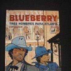 Cómics: BLUEBERRY - Nº 33 - TRES HOMBRES PARA ATLANTA - GRIJALBO - . Lote 47087004