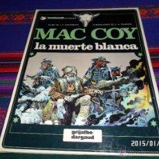 Cómics: MAC COY Nº 6 LA MUERTE BLANCA. GRIJALBO 1980. MUY BUEN ESTADO Y DIFÍCIL!!!!!. Lote 47468665
