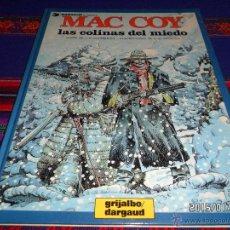 Cómics: MAC COY Nº 13 LAS COLINAS DEL MIEDO. GRIJALBO 1987. MUY BUEN ESTADO. DIFÍCIL.. Lote 47468815