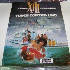 Cómics: XIII Nº 8: TRECE CONTRA UNO. Lote 47484826