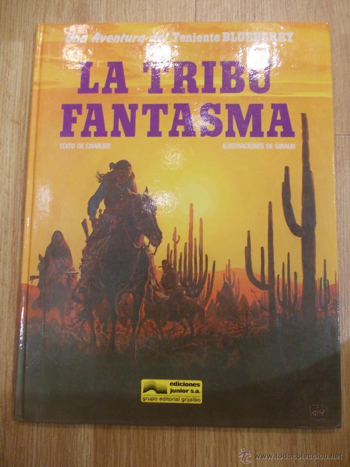 BLUEBERRY-LA TRIBU FANTASMA-GRIJALBO/DARGAUD-Nº 21 (Tebeos y Comics - Grijalbo - Blueberry)