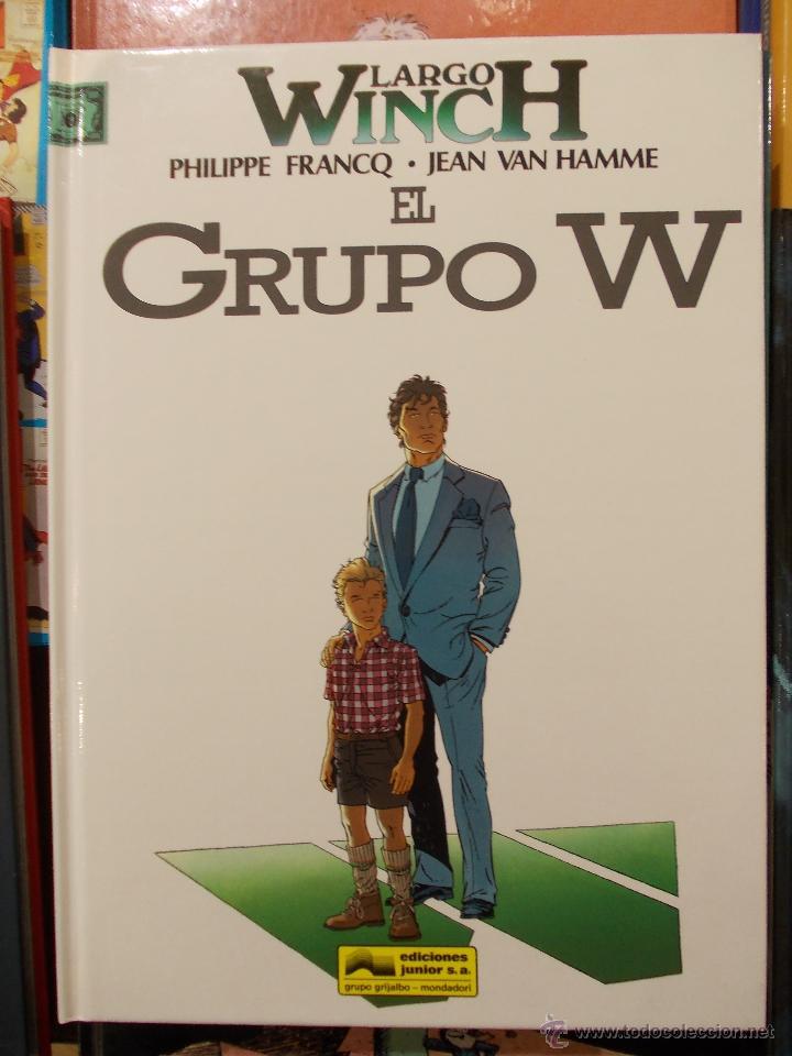 LARGO WICH-EL GRUPO W-EDICIONES JUNIOR-GRIJALBO- (Tebeos y Comics - Grijalbo - Largo Winch)