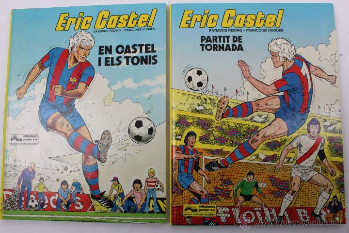 L 1407- ERIC CASTEL. NUMEROS 1 Y 2. RAYMOND REDING-FRANÇOISE HUGUES. EDICIONES JUNIOR-GRIJALBO. 1985 (Tebeos y Comics - Grijalbo - Eric Castel)