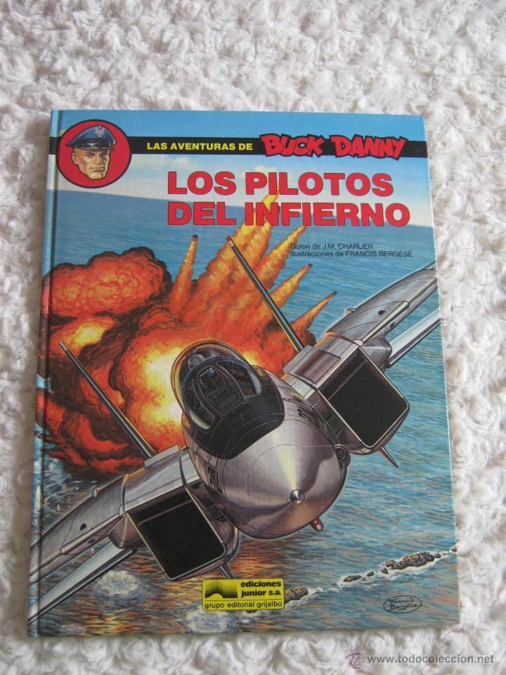 LAS AVENTURAS DE BUCK DANNY - LOS PILOTOS DEL INFIERNO N. 42 (Tebeos y Comics - Grijalbo - Buck Danny)