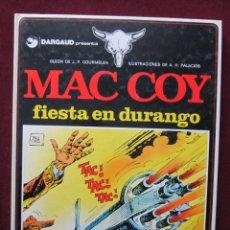 Cómics: MAC COY Nº 1. FIESTA EN DURANGO. A. H. PALACIOS / J.P. GOURMELEN. EDICIONES JUNIOR GRIJALBO 1983. Lote 48020216