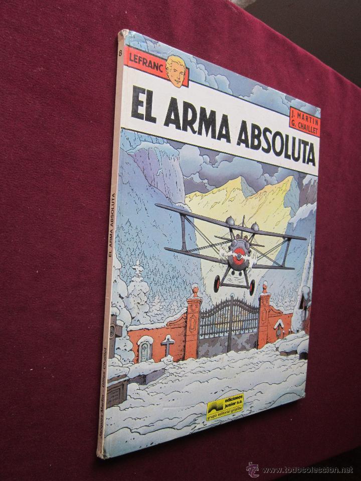 Cómics: El arma absoluta. Lefranc Tomo Nº 8. J.Martin y G.Chaillet. Ediciones Junior Grijalbo 1988 - Foto 2 - 48824432