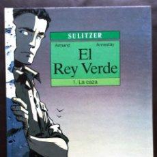 Cómics: EL REY VERDE Nº 1 LA CAZA ARMAND ANNESTAY - SULITZER EDICIONES JUNIOR GRIJALBO MONDADORI TAPA DURA. Lote 49116731