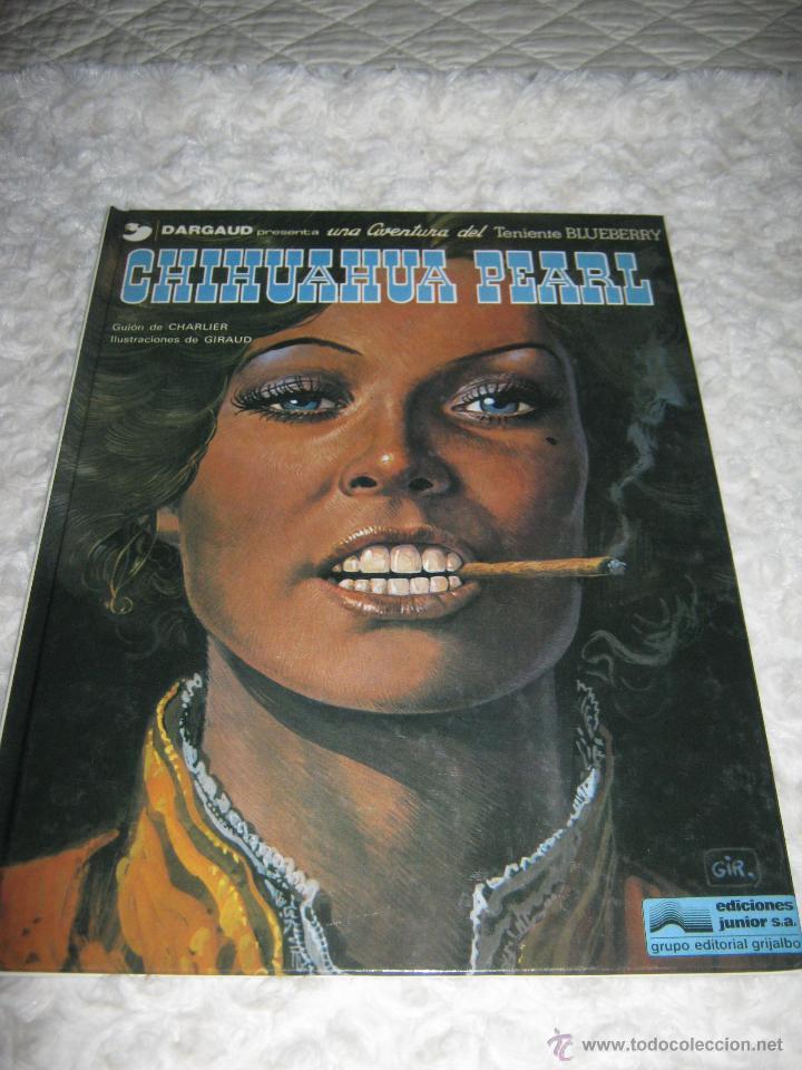UNA AVENTURA DEL TENIENTE BLUEBERRY N.7- CHIHUAHUA PEARL (Tebeos y Comics - Grijalbo - Blueberry)