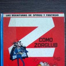 Cómics: Z COMO ZORGLUB SPIROU Y FANTASIO GRIJALBO. Lote 143240268
