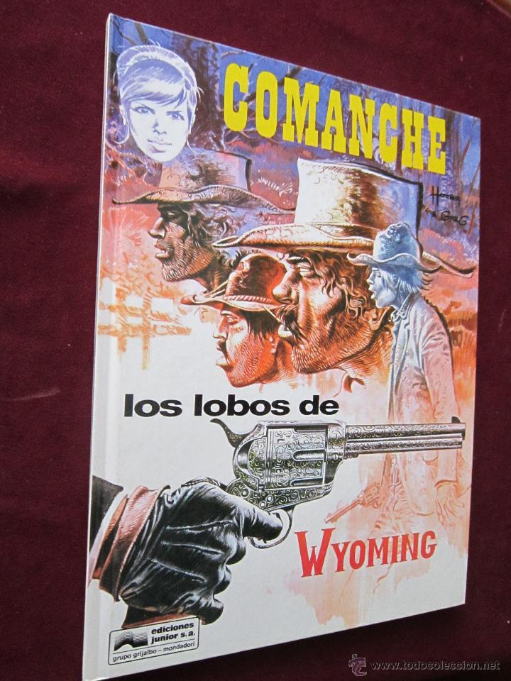 COMANCHE Nº 3 LOS LOBOS DE WYOMING. HERMAN & GREG. JUNIOR GRIJALBO. 1ª ED. 1992 TAPA DURA (Tebeos y Comics - Grijalbo - Comanche)