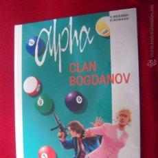 Cómics: ALPHA 2 - CLAN BOGDANOV - JIGOUNOV & RENARD - CARTONE. Lote 49499668