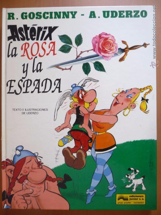 ASTÉRIX. LA ROSA Y LA ESPADA. GRIJALBO. TAPA DURA (Tebeos y Comics - Grijalbo - Asterix)