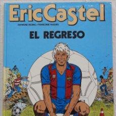 Cómics: ERIC CASTEL. EL REGRESO. ED. JUNIOR GRIJALBO, 1986. COMIC. Lote 49985167