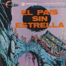 Cómics: COMIC VALERIAN AGENTE ESPACIO-TEMPORAL EL PAIS SIN ESTRELLA . Lote 50146129