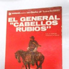 Cómics: EL GENERAL CABELLOS RUBIOS GRIJALBO TENIENTE BLUEBERRY. CHARLIER Y GIRAUD AÑO 1980. TDKC8. Lote 50227099