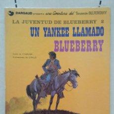 Cómics: BLUEBERRY. UN YANKEE LLAMADO BLUEBERRY. Lote 50376656
