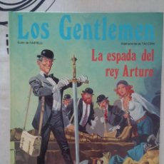 Cómics: LOS GENTLEMEN - Nº 5 - LA ESPADA DEL REY ARTURO - ED. JUNIOR - AÑO 1983. Lote 50377021