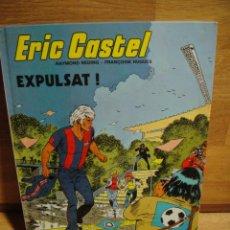 Cómics: ERIC CASTEL Nº 3 - EXPULSAT. Lote 50475621