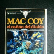 Cómics: MAC COY Nº9 EL CAÑÓN DEL DIABLO DE GOURMELEN Y PALACIOS 1982 ED.GRIJALBO/DARGAUD. Lote 50614697