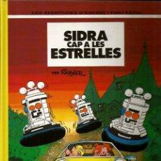 Cómics: SIDRA CAP A LES ESTRELLES - FOURNIER - GRIJALBO - 1994 - EN CATALÁN. Lote 50627952
