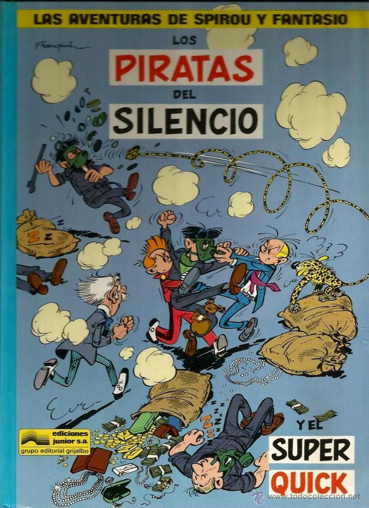 LOS PIRATAS DEL SILENCIO Y EL SUPER QUICK - FRANQUIN - GRIJALBO - 1982 (Tebeos y Comics - Grijalbo - Spirou)