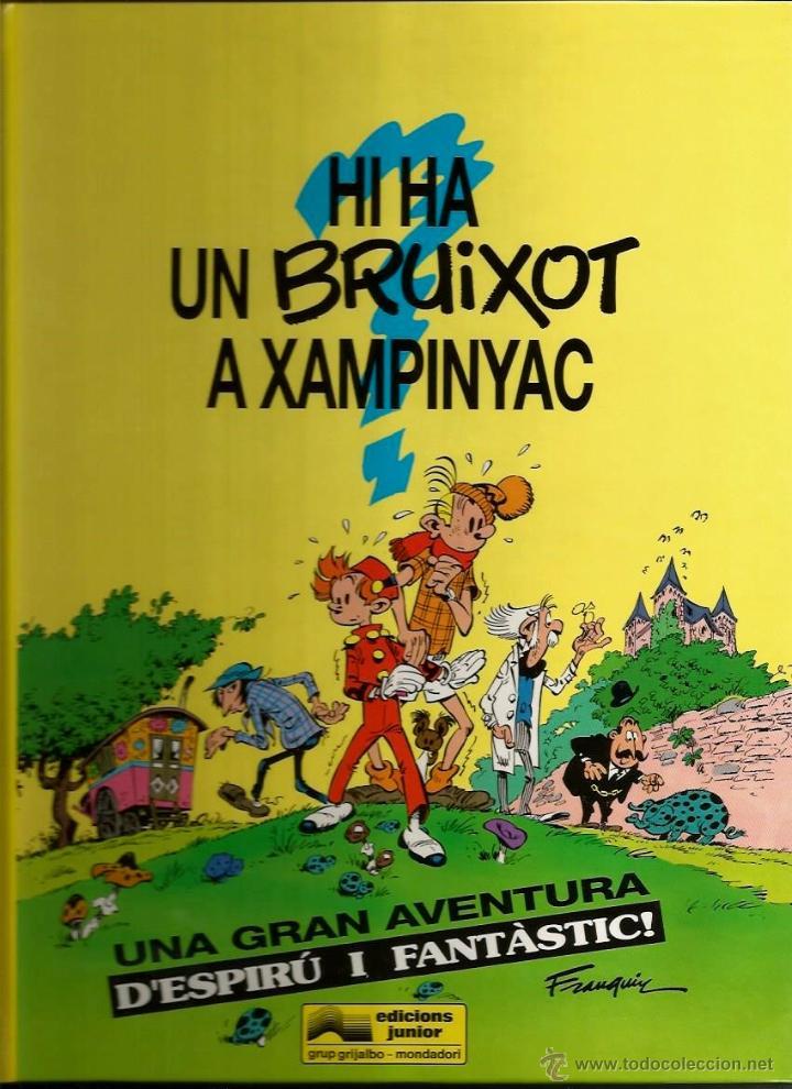 HI HA UN BRUIXOT A XAMPINYAC - FRANQUIN - GRIJALBO - 1993 - EN CATALÁN (Tebeos y Comics - Grijalbo - Spirou)