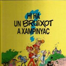 Cómics: HI HA UN BRUIXOT A XAMPINYAC - FRANQUIN - GRIJALBO - 1993 - EN CATALÁN. Lote 52745551