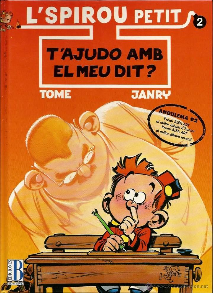 T'AJUDO AMB EL MEU DIT? - TOME / JANRY - ED. B - 1990 - EN CATALÁN (Tebeos y Comics - Grijalbo - Spirou)