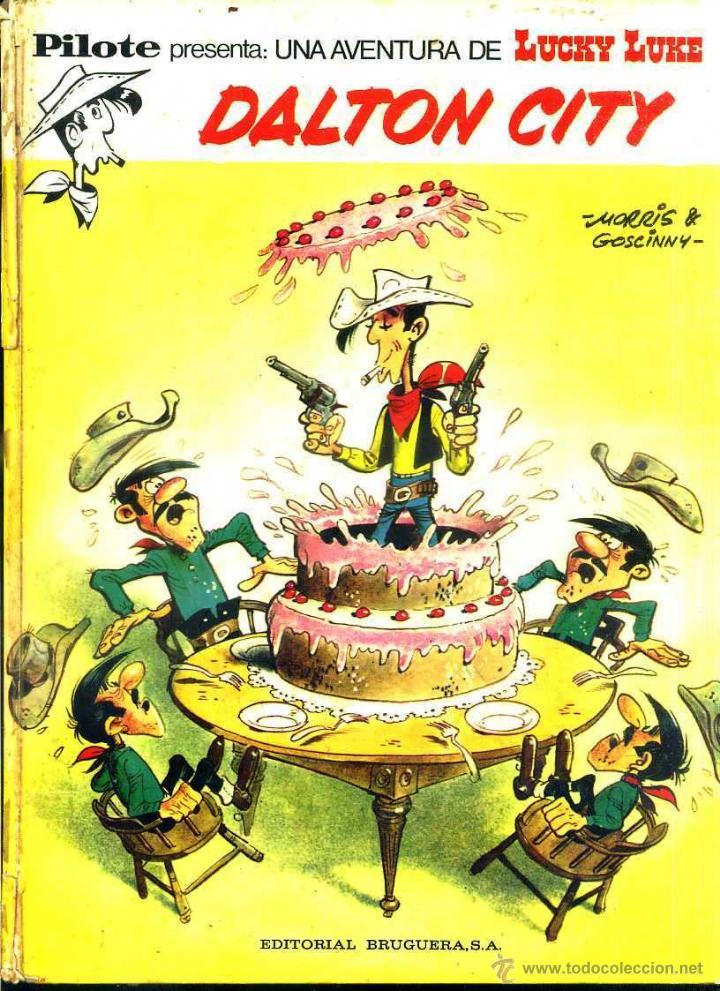 LUCKY LUKE : DALTON CITY - PILOTE BRUGUERA, 1972 (Tebeos y Comics - Grijalbo - Lucky Luke)