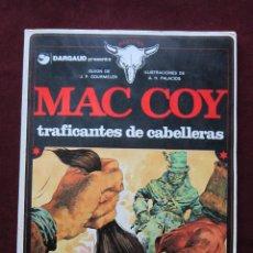 Cómics: MAC COY. TRAFICANTES DE CABELLERAS Nº 7 ANTONIO HERNANDEZ PALACIOS GOURMELEN GRIJALBO TAPA BLANDA. Lote 50754233