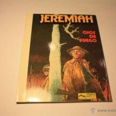 Cómics: JEREMIAH 4: OJOS DE FUEGO (GRIJALBO / JUNIOR, RÚSTICA). Lote 50809563