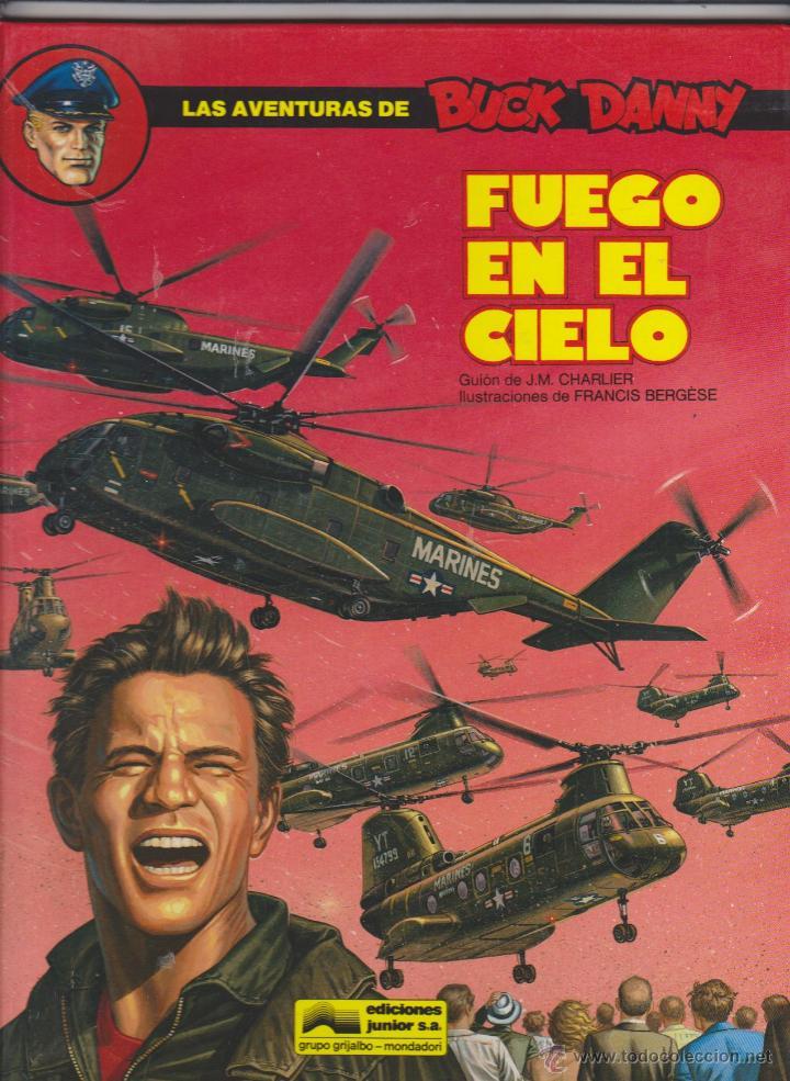 LAS AVENTURAS DE BUCK DANNY Nº 43. FUEGO EN EL CIELO. TAPAS DURAS. (Tebeos y Comics - Grijalbo - Buck Danny)