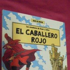 Cómics: LAS AVENTURAS DE OSCAR Y JULIAN. Nº 4. EL CABALLERO ROJO. BOB DE MOOR. GRIJALBO.. Lote 51192258