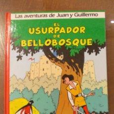 Cómics: LAS AVENTURAS DE JUAN Y GUILLERMO Nº2: EL USURPADOR DEL BELLOBOSQUE-GRIJALBO-DARGAUD. Lote 51584562