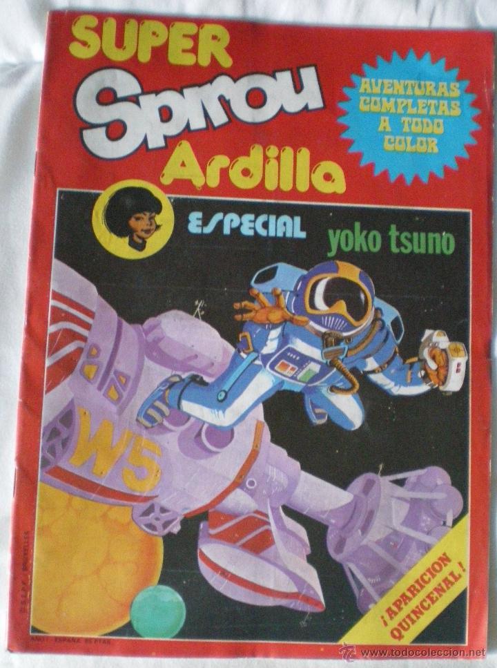 SUPER SPIROU ARDILLA AÑO L Nº 1CONTIENE AVENTURAS COMPLETAS DE YOKO TSUNO-EDITORA MUNDIS-AÑO 1980 (Tebeos y Comics - Grijalbo - Spirou)