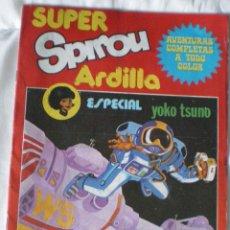 Cómics: SUPER SPIROU ARDILLA AÑO L Nº 1CONTIENE AVENTURAS COMPLETAS DE YOKO TSUNO-EDITORA MUNDIS-AÑO 1980. Lote 51607660