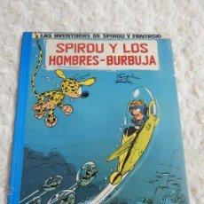 Cómics: LAS AVENTURAS DE SPIROU Y FANTASIO SPIROU Y LOS HOMBRES - BURBUJA N. 13. Lote 100440534