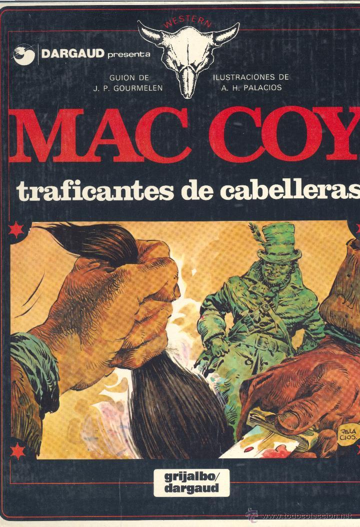 MAC COY Nº2. GRIJALBO, 1978. DIBUJOS DE HERNANDEZ PALACIOS (Tebeos y Comics - Grijalbo - Mac Coy)