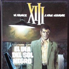 Comics : XIII Nº 1 EL DÍA DEL SOL NEGRO - W VANCE J VAN HAMME GRIJALBO / DARGAUD AÑOS 80. Lote 52758692