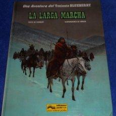 Cómics: LA LARGA MARCHA - UNA AVENTURA DEL TENIENTE BLUEBERRY - GRIJALBO (1981). Lote 53173893