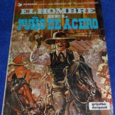 Cómics: EL HOMBRE DEL PUÑO DE ACERO - UNA AVENTURA DEL TENIENTE BLUEBERRY - GRIJALBO (1980). Lote 53173894