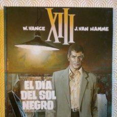 Cómics: XIII Nº1: EL DIA DEL SOL NEGRO DE JEAN VAN HAMME, WILLIAM VANCE. Lote 53300291