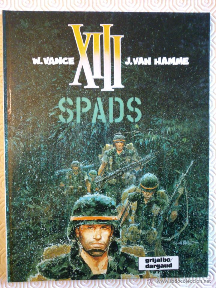 XIII Nº4: SPADS DE JEAN VAN HAMME, WILLIAM VANCE (Tebeos y Comics - Grijalbo - XIII)