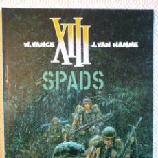 Cómics: XIII Nº4: SPADS DE JEAN VAN HAMME, WILLIAM VANCE. Lote 53300353